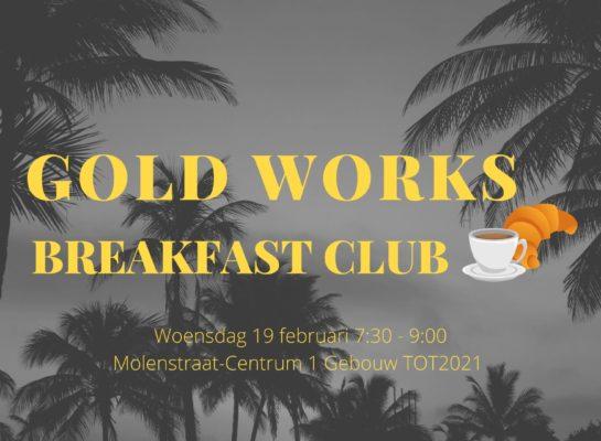 Nieuw in Apeldoorn: GOLD Works Breakfast Club
