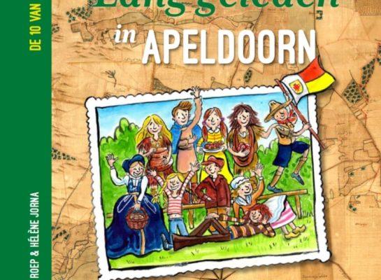 Lang geleden in Apeldoorn; de geschiedenis van Apeldoorn in 10 (voorlees)verhalen